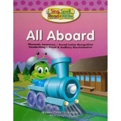 9780765232113: SING, SPELL, READ AND WRITE ALL ABOARD STUDENT EDITION '04C