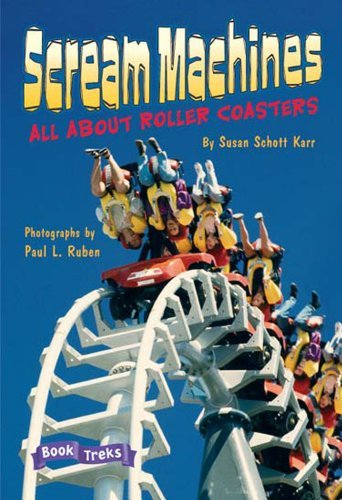 9780765232441: BOOK TREKS LEVEL SIX SCREAM MACHINES: ALL ABOUT ROLLER COASTERS 6 PACK 2004C