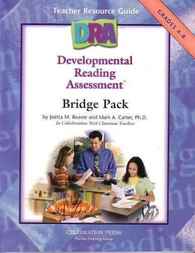 DRA (Developmental Reading Assessment) Bridge Pack Teacher: Joetta M Beaver