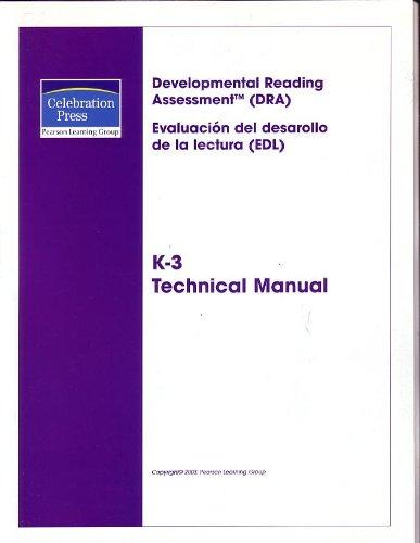 9780765245113: Developmental Reading Assessment (DRA) - Evaluacion Del Desarollo De La Lectura (EDL) K-3 Technical Manual