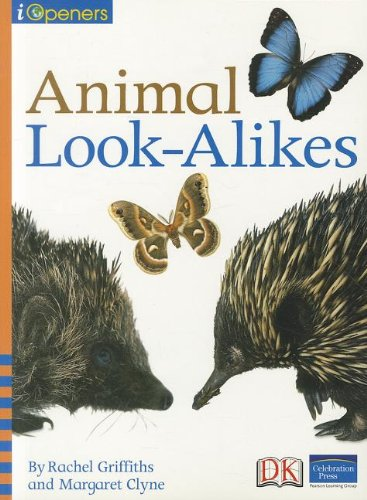 9780765251725: IOPENERS ANIMAL LOOKALIKES SINGLE GRADE 2 2005C