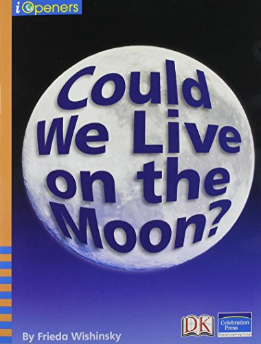 9780765251787: Could We Live on the Moon? Single Grade 2 2005c (iOpeners)