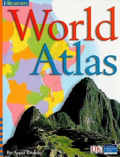 9780765251800: IOPENERS WORLD ATLAS SINGLE GRADE 2 2005C
