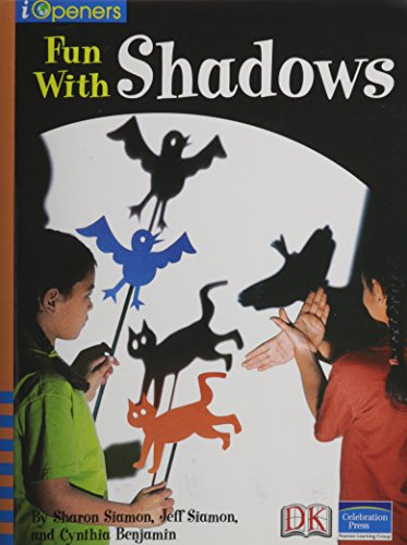 9780765251848: IOPENERS FUN WITH SHADOWS SINGLE GRADE 2 2005C