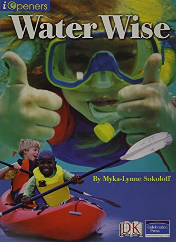 IOPENERS WATER WISE! SINGLE GRADE 3 2005C: CELEBRATION PRESS
