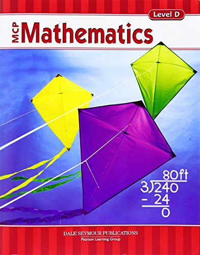 MCP Mathematics Level D Student Edition 2005c: Dale Seymour Publications