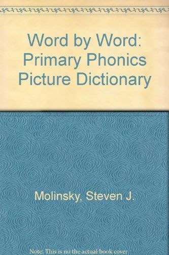 9780765262714: Word by Word: Primary Phonics Picture Dictionary