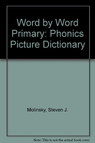 9780765262776: Word by Word Primary: Phonics Picture Dictionary