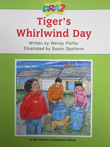 9780765274274: Tiger's Whirlwind Day (Developmental Reading Assessment, Level 30: A Benchmark Assessment Book)