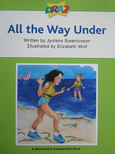 9780765274427: All The Way Under (Developmental Reading Assessment, Level 40)