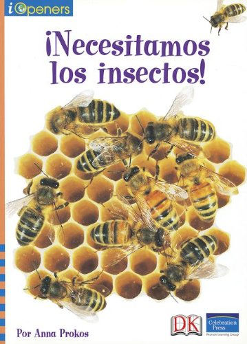 SPANISH IOPENERS NECESITAMOS LOS INSECTOS GRADE 2 2006C (Iopeners - Spanish): CELEBRATION PRESS