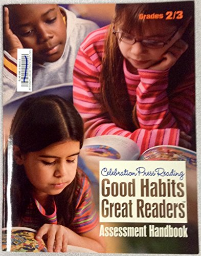 Celebration Press Good Habits Great Readers Grades: Celebration Press