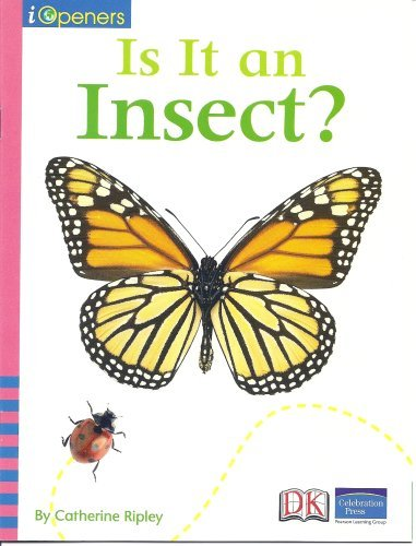 9780765285768: IOPENERS IS IT AN INSECT? GRADE K 2008C