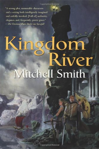 9780765300089: Kingdom River: Book Two of the Snowfall Trilogy