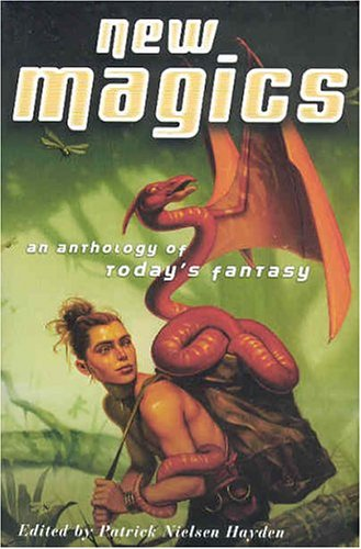9780765300157: New Magics: An Anthology of Today's Fantasy