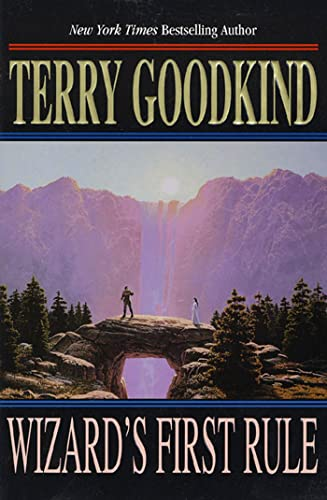 The Wizard's First Rule: Goodkind, Terry