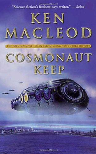 9780765300324: Cosmonaut Keep (Engines of Light)