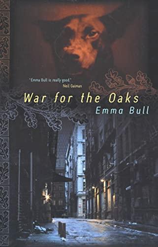 9780765300348: War for the Oaks: A Novel