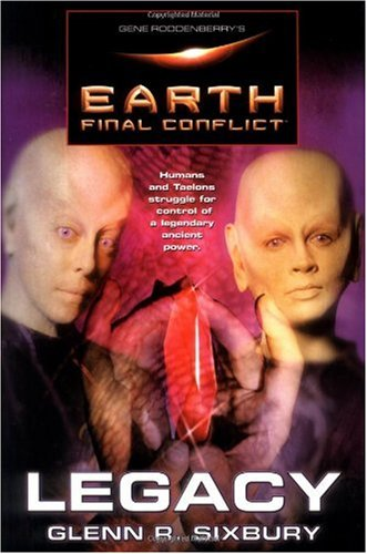 9780765300393: Legacy (Gen Roddenberry's Earth the Final Conflict)
