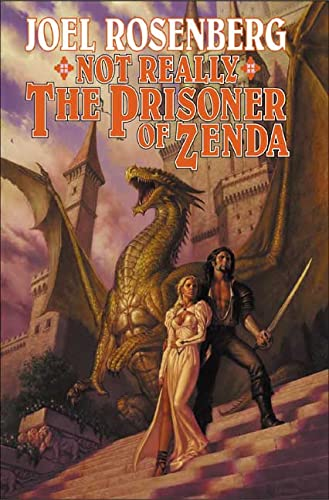 Not Really the Prisoner of Zenda: A Guardians of the Flame Novel (Tom Doherty Associates Books): ...