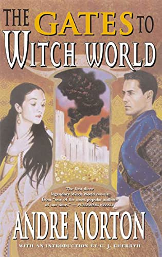9780765300515: The Gates to Witch World (Witch World Chronicles)