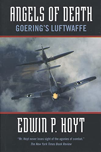 9780765301024: Angels of Death: Goering's Luftwaffe