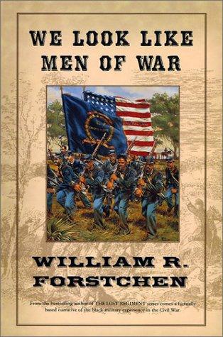 9780765301147: We Look Like Men of War
