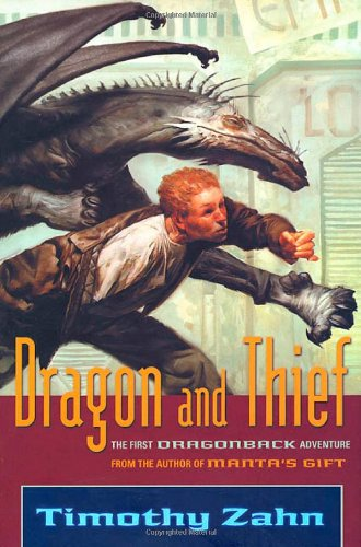 9780765301246: Dragon and Thief: The First Dragonback Adventure