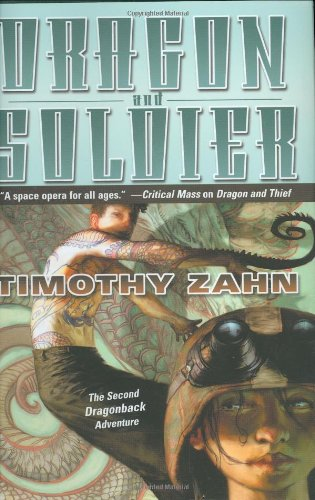 9780765301253: Dragon and Soldier: The Second Dragonback Adventure