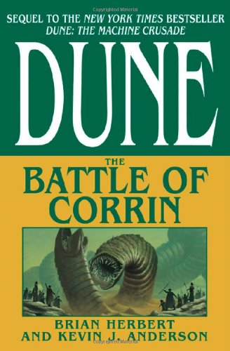 Dune: The Battle of Corrin (Signed): Herbert, Brian and Kevin J. Anderson