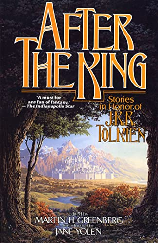 9780765302076: After the King: Stories In Honor of J.R.R. Tolkien