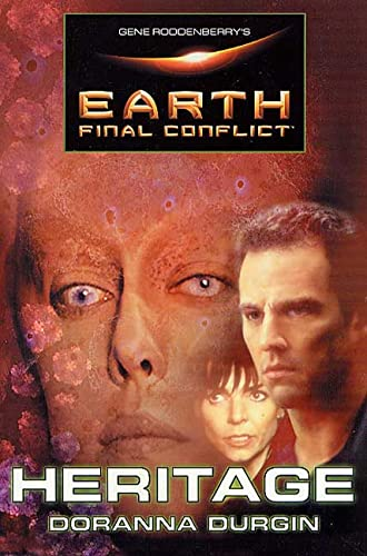 9780765302083: Gene Roddenberry's Earth: Final Conflict--Heritage