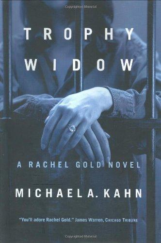 Trophy Widow: A Rachel Gold Novel (Rachel Gold Novels): Kahn, Michael A.