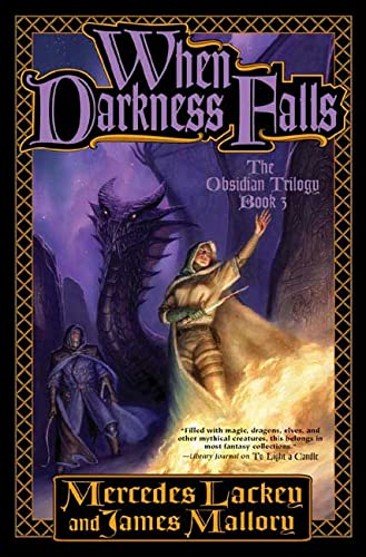 When Darkness Falls (The Obsidian Trilogy, Book: Lackey, Mercedes, Mallory,