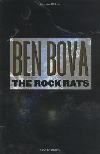 THE ROCK RATS: Bova, Ben