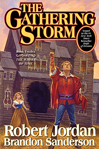 9780765302304: The Gathering Storm: Book Twelve of the Wheel of Time: 12/14