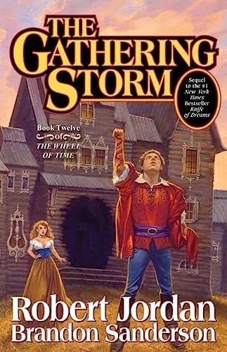 The Gathering Storm (Signed): Jordan, Robert; Sanderson, Brandon