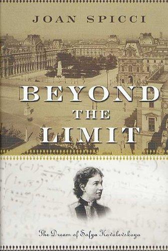Beyond The Limit : The dream of Sofya Kovalevskaya - Spicci, Joan