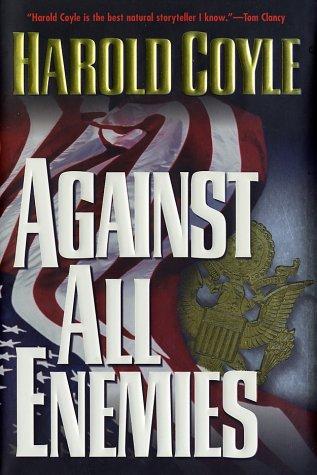 9780765302397: Against All Enemies
