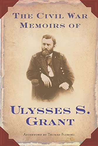 9780765302434: The Civil War Memoirs of Ulysses S. Grant