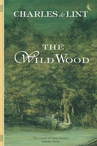 9780765302588: The Wild Wood