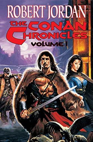 9780765302885: The Chronicles of Conan, Vol. 1
