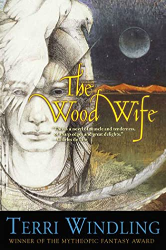 9780765302939: The Wood Wife (Fairy Tales)