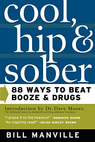 9780765303158: Cool, Hip & Sober: 88 Ways to Beat Booze and Drugs
