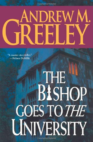 9780765303332: The Bishop Goes to the University: A Bishop Blackie Ryan Novel
