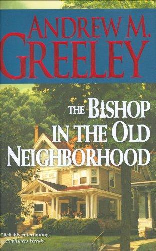 9780765303349: The Bishop in the Old Neighborhood: A Bishop Blackie Ryan Novel