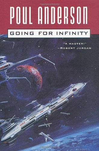9780765303592: Going For Infinity: A Literary Journey (Poul Anderson Collection)