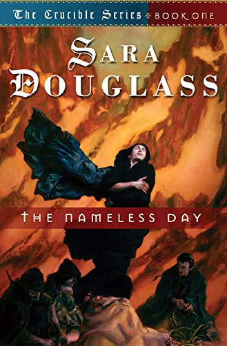 9780765303622: The Nameless Day: Book One of 'The Crucible'
