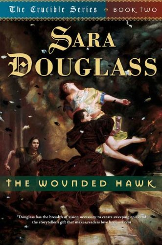9780765303639: The Wounded Hawk (The Crucible Series, Book Two)