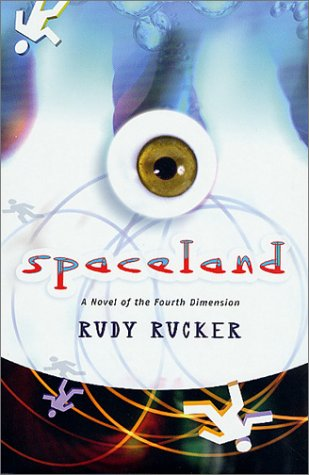 Spaceland: A Novel of the Fourth Dimension *SIGNED*: Rucker, Rudy